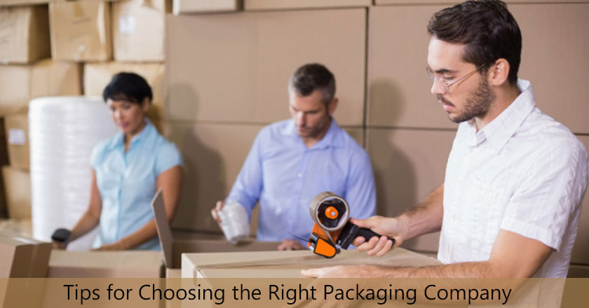 Tips for Choosing the Right Packaging Company