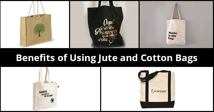 Benefits of Using Jute and Cotton Bags